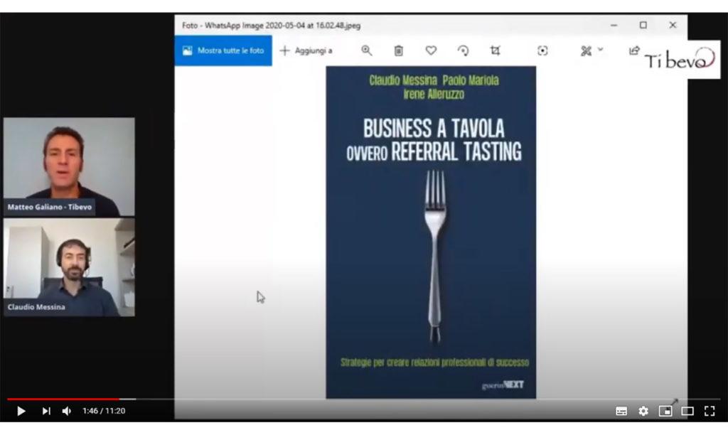 Referral Tasting - Claudio Messina - Video YouTube Intervista Tibevo - Relazionarsi a tavola e fuori: cosa cambia